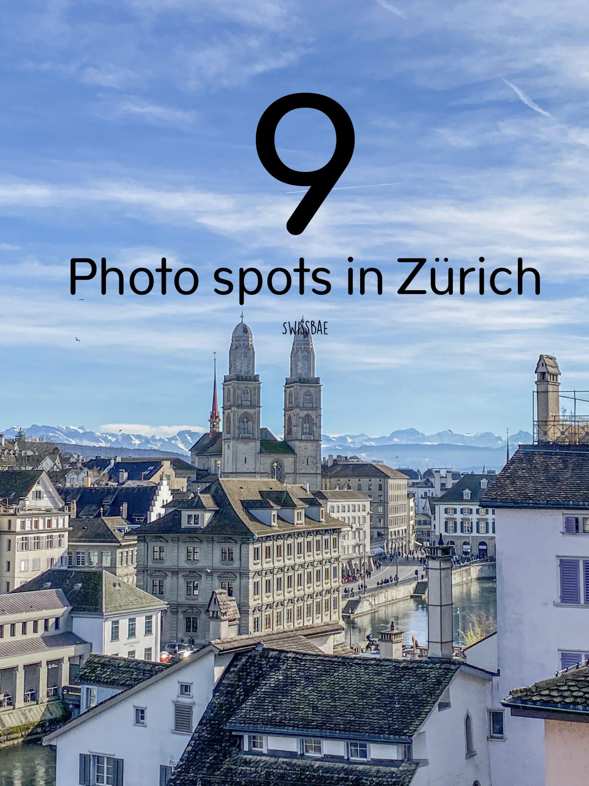 9 photo spots in Zürich city